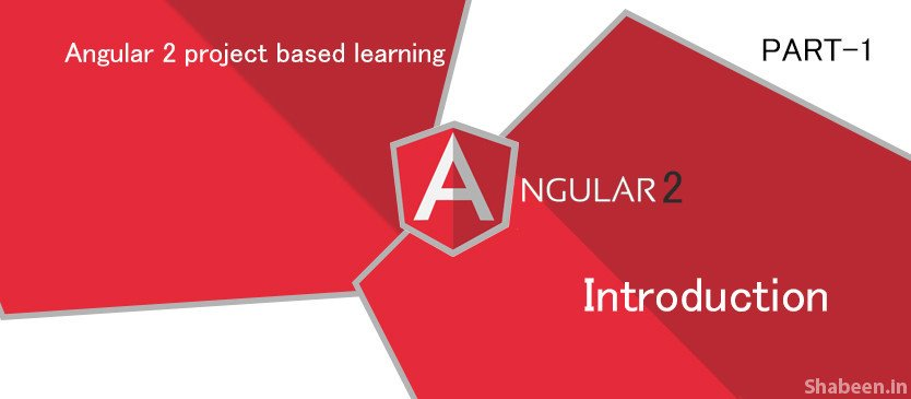 Angular 2 [PART-1] – introduction