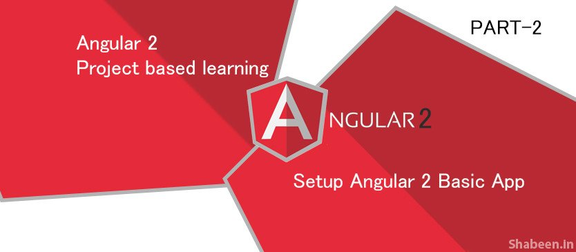 Angular 2 [PART-2] Install new app